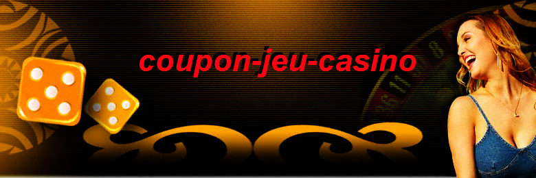 coupon-jeu-casino