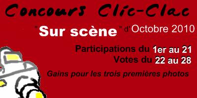Concours Clic-Clac d'Octobre 2010, Sur scène
