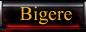 Bigere
