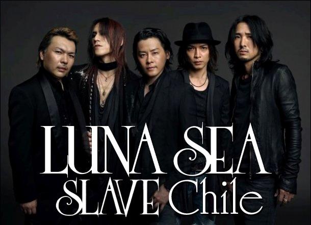 LUNA SEA SLAVE Chile