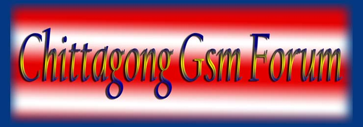 Chittagong Gsm Forum